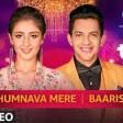 Humnava MereBaarish Dhvani Bhanushali & Aditya Narayan T-SERIES MIXTAPE SEASON 2 Episode