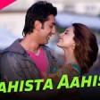 Aahista Aahista - Full Song Bachna Ae Haseeno Ranbir Kapoor Minissha Lamba Lucky Shrey