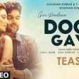 Doob Gaye Teaser Guru Randhawa Urvashi Rautela Jaani, B Praak Remo D Bhushan K 30 Apri