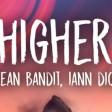 Clean Bandit - Higher feat. iann dior