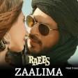 ZaalimaRaeesShah Rukh Khan & Mahira KhanArijit Singh & Harshdeep KaurJAM8
