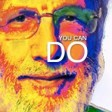 Yusuf Cat Stevens - You Can Do (Whatever)! [Audio]