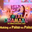 Paisa Yeh Paisa Full Song 2019 Total Dhamaal Ajay Anil Madhuri Riteish Arshad