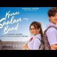 KINNE SAALAN BAAD - Avneet Kaur & Rohan Mehra Goldie Sohel Anshul Garg