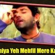 Yeh Duniya Yeh Mehfil Heer Raanjha Raaj Kumar, Priya Rajvansh
