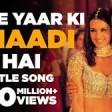 Mere Yaar Ki Shaadi Hai Full Title Song Uday Jimmy Sanjana Udit Sonu Alka