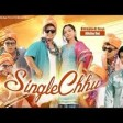 SINGLE CHHU- Bhimphedi Guys ft. Alisha RaiRK Khatri New Nepali Song