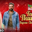 Tere Thumke Sapna ChoudharyNanu Ki JaanuAbhay DeolSapna Choudhary