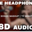 50 8D Songs in 10 minutes Romantic Songs Best Love Mashup 8D song Mashup #valentineSpecial