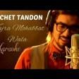 Kajra Mohobbat Wala(Reprised Version)Sachet TandonThe Voice India Finalist
