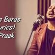 Baras Baras (LYRICS) - Durgamati B Praak Bhumi Pednekar, Arshad Warsi, Karan Kapadia Tanis