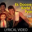Ek Dusre Se Karte Hain Pyaar HumAlka Yagnik, Udit NarayanHum 1991 SongsAmitabh Bachchan