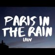 Lauv - Paris in the Rain Official Video