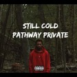 Night Lovell - Still Cold Pathway Private (Prod. Dylan Brady)