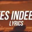 Drake & Lil Baby - Yes Indeed