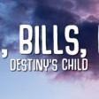 Destiny's Child - Bills, Bills, Bills