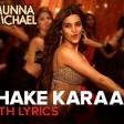 Shake KaraanVideo SongMunna MichaelNidhhi AgerwalMeet Bros Ft. Kanika Kapoor