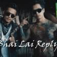 Bhai Lai Reply Pakku Panda Official MV 2020
