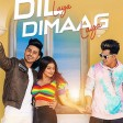 Dil Laya Dimaag Laya - Sunny, Anam & Aadil Stebin Ben Sunny Inder Kumaar Zee Music Origi