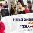 Punjabi Romantic Mashup 2019 DJ Shadow Dubai Biggest Love Songs