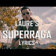LAURE - SUPERRAGA OFFICIAL VIDEO 2017 CHUP LAAG